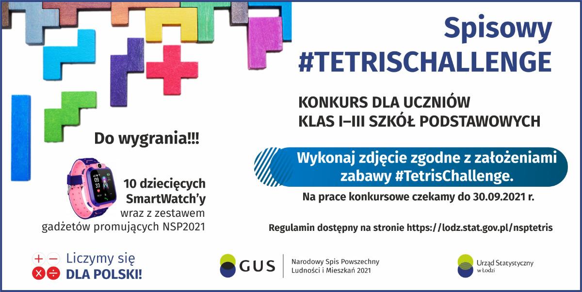"""Plakat promującym konkurs """"Spisowy #TetrisChallenge"""""""